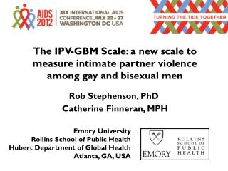 The IPV-GBM Scale: a new scale to measure intimate partner violence among gay and bisexual men
