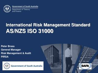 International Risk Management Standard  AS