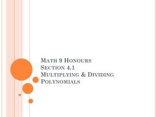 Polynomials - Multiplying Binomials  Trinomials
