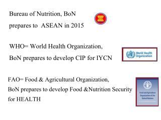 Bureau of Nutrition, BoN  prepares to  ASEAN in 2015