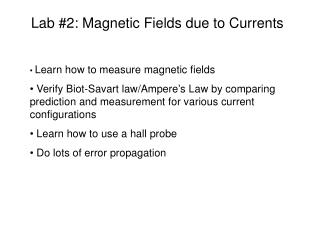 Lab #2: Magnetic Fields due to Currents