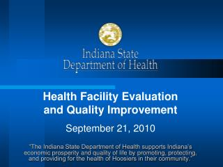 Health Facility Evaluation  and Quality Improvement September 21, 2010