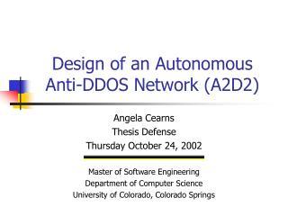 Design of an Autonomous Anti-DDOS Network (A2D2)