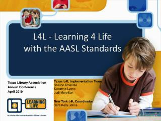 L4L - Learning 4 Life  with the AASL Standards
