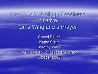 The El Paso College Readiness Initiative:  On a Wing and a Prayer