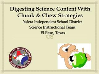 Digesting Science Content With Chunk & Chew Strategies