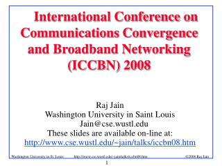 International Conference on Communications Convergence and Broadband Networking (ICCBN) 2008