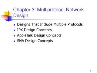 Chapter 3: Multiprotocol Network Design