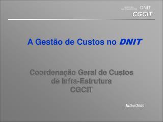 Coordenação Geral de Custos de Infra-Estrutura CGCIT