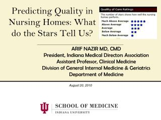 Predicting Quality in Nursing Homes: What do the Stars Tell Us?