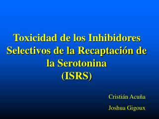 Toxicidad de los Inhibidores Selectivos de la Recaptación de la Serotonina (ISRS)