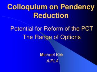 Colloquium on Pendency Reduction