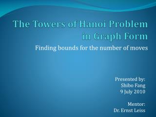 The Towers of Hanoi Problem in Graph Form