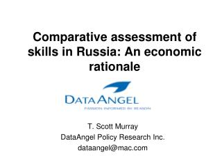 Comparative assessment of skills in Russia: An economic rationale