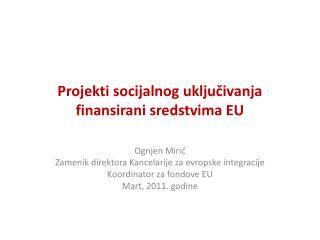 Projekti socijalnog uključivanja finansirani sredstvima EU