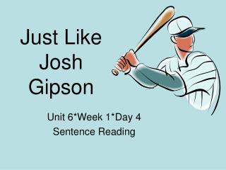 Just Like Josh Gipson