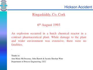 Hickson Accident