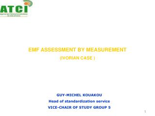 EMF ASSESSMENT BY MEASUREMENT IVORIAN CASE