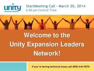 StartMeeting  Call – March 20, 2014 6:00 pm Central Time