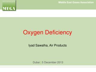 Oxygen Deficiency Iyad Sawalha, Air Products