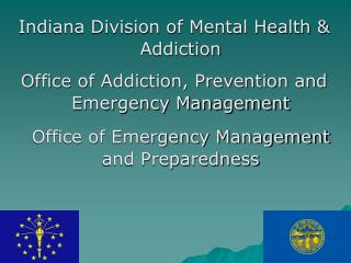 Indiana Division of Mental Health &  Addiction