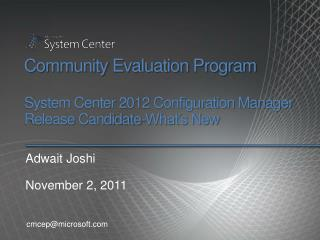 Community Evaluation Program  System Center 2012 Configuration Manager  Release Candidate-What s New
