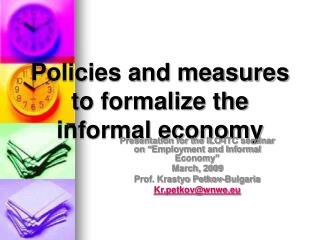Policies and measures to formalize the informal economy