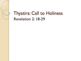 Thyatira : Call to Holiness