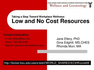 Taking a Step Toward Workplace Wellness: Low and No Cost Resources
