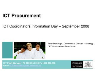 ICT Procurement ICT Coordinators Information Day – September 2008