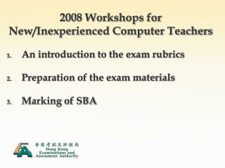 2008 Workshops for New/Inexperienced Computer Teachers