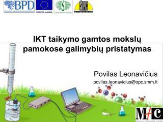 IKT taikymo gamtos mokslų pamokose galimybių pristatymas
