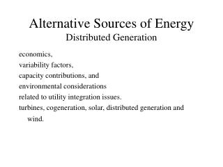 Alternative Sources of Energy Distributed Generation