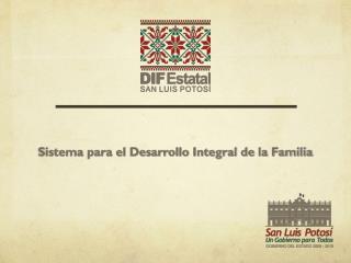 Sistema para el Desarrollo Integral de la Familia