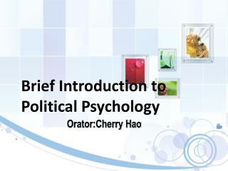 Brief Introduction to Political Psychology