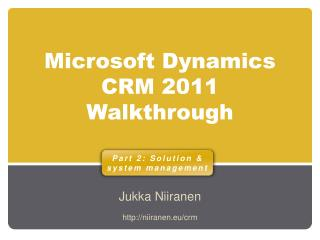 Microsoft Dynamics CRM 2011 Walkthrough