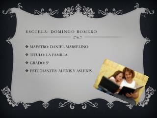 Escuela: Domingo romero