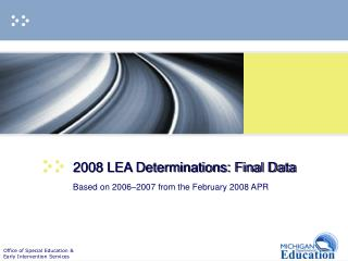 2008 LEA Determinations: Final Data