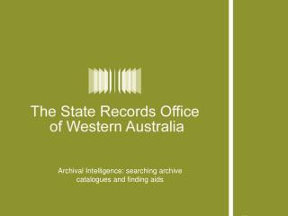 Archival Intelligence: searching archive catalogues and finding aids