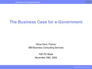 The Business Case for e-Government