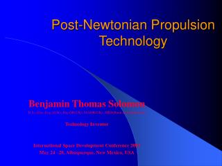 Post-Newtonian Propulsion Technology