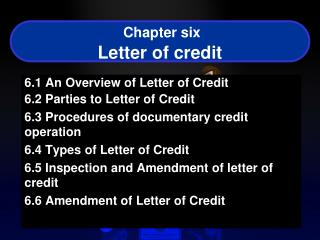 Chapter six Letter of credit