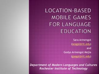 Location-Based Mobile Games for Language Education