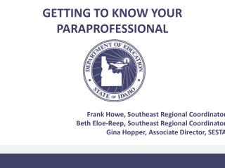 GETTING TO KNOW YOUR PARAPROFESSIONAL