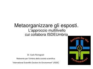 Metaorganizzare gli esposti.  L'approccio multilivello  cui collabora ISDEUmbria