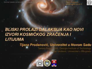 bliski prolazi galaksija kao novi  I zvor I kosmičkog zračenja i litijuma