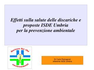 Dr Carlo Romagnoli referente ISDE Umbria