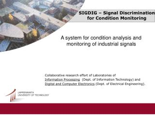 SIGDIG – Signal Discrimination for Condition Monitoring