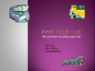 Pimp Your Lab�