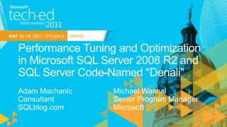 Performance Tuning and Optimization in Microsoft SQL Server 2008 R2 and SQL Server Code-Named Denali